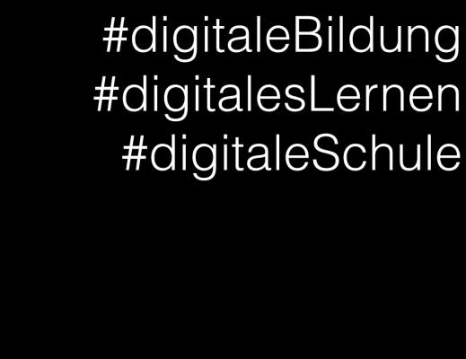 digitale Bildung, digitales Lernen, digitale Schule