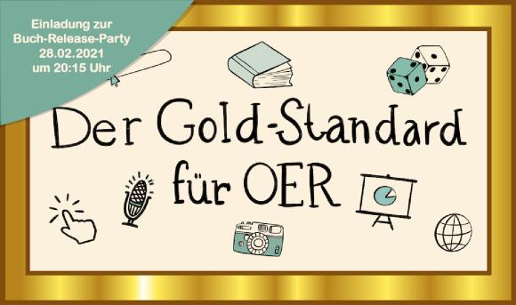 Der Gold-Standard für OER, Grafik: Jula Henke, Agentur J&K – Jöran und Konsorten für OERinfo, Informationsstelle OER, CC BY 4.0