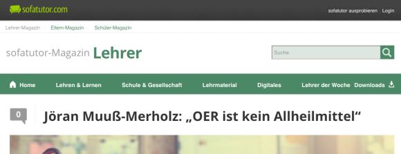 """Screenshot von der Sofatutor-Website. Überschrift """"""""Jöran Muuß-Merholz: """"OER ist kein Allheilmittel"""""""