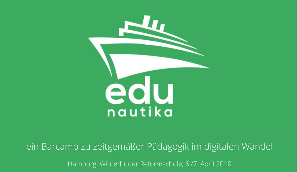 ein Barcamp zu zeitgemäßer Pädagogik im digitalen Wandel Hamburg, Winterhuder Reformschule, 6./7. April 2018